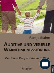 Auditive und visuelle Wahrnehmungsstörung