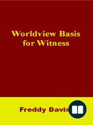 Worldview Basis for Witness