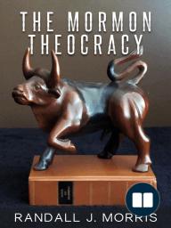 The Mormon Theocracy