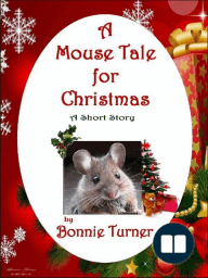 A Mouse Tale for Christmas