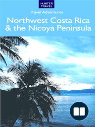 Northwest Costa Rica & the Nicoya Peninsula