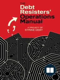 The Debt Resisters' Operations Manual