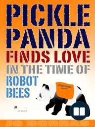 Pickle Panda Finds Love in the Time of Robot Bees