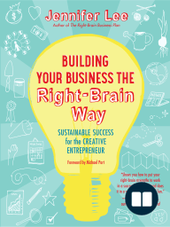 Building Your Business the Right-Brain Way