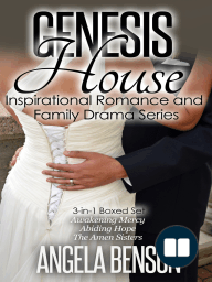 Genesis House Inspirational Romance and Family Drama Boxed Set