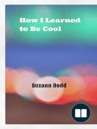 How I Learned to Be Cool