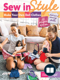 Sew in Style—Make Your Own Doll Clothes [Fixed Layout Formula]
