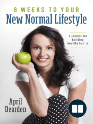 8 Weeks to Your New Normal Lifestyle