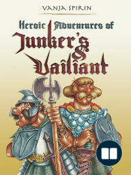 Heroic Adventures of Junker's and Vailiant