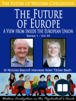 The Future of Europe-A View from Inside the European Union (The Future of Western Civilization Series 1)