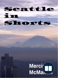 Seattle in Shorts
