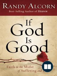 If God Is Good (Trade Paperback) by Randy Alcorn (Sneak Peek)