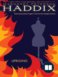 uprising by margaret peterson haddix Books by margaret peterson haddix (37)  uprising by margaret peterson haddix multimedia resources: 4 add to a custom reading list palace of mirrors by margaret peterson haddix multimedia resources: 4 add to a custom reading list claim to fame by margaret peterson haddix.