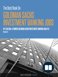 The Best Book On Goldman Sachs Investment Banking Jobs
