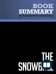 The Snowball  Alice Schroeder (BusinessNews Publishing Book Summary)