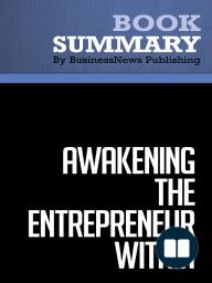 Awakening the Entrepreneur Within  Michael Gerber (BusinessNews Publishing Book Summary)