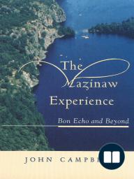 The Mazinaw Experience