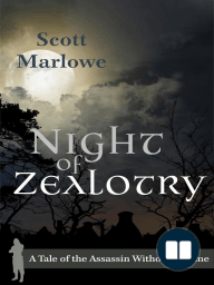 Night of Zealotry (A Tale of the Assassin Without a Name #3)
