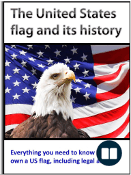 The United States Flag and its History