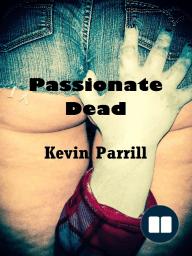 Passionate Dead