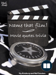 Name That Film! Movie Quotes Trivia