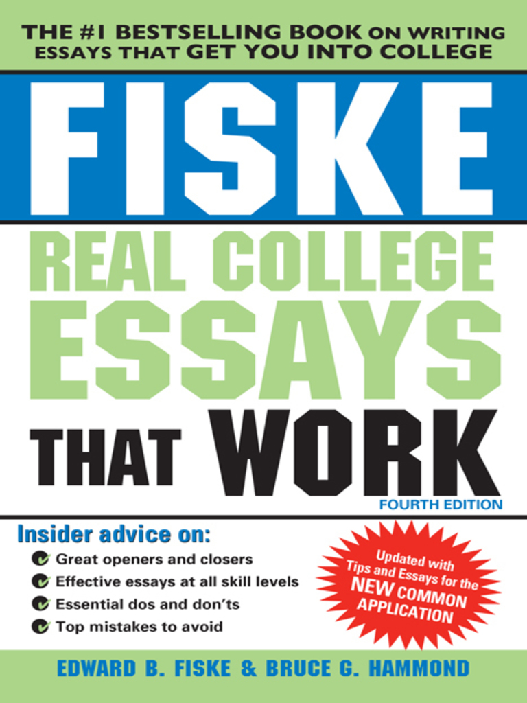 read college essays that worked Fiske real college essays that work [edward fiske but it is also an interesting and quick read any college applicant cannot do without this book read more.