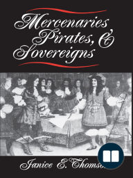 Mercenaries, Pirates, and Sovereigns