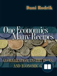 One Economics, Many Recipes