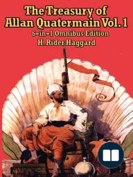 The Treasury of Allan Quatermain Vol. 1