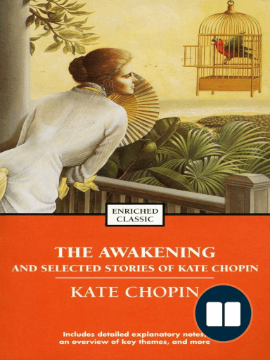 the society of grand isle in the awakening by kate chopin The awakening test study play grand isle, new orleans represent the form of young love accepted by society where did kate chopin move to after she was.