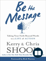 Be the Message by Kerry and Chris Shook (Sneak Peek)