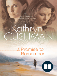 A Promise to Remember (Tomorrow's Promise Collection Book #1)