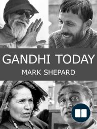Gandhi Today