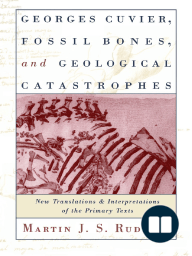Georges Cuvier, Fossil Bones, and Geological Catastrophes