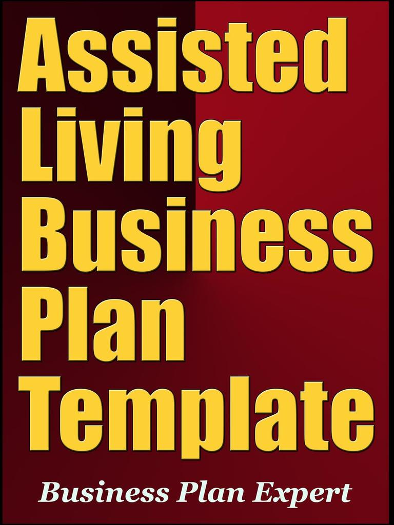 Assisted living business plan template including 6 special bonuses assisted living business plan template including 6 special bonuses by business plan expert read online friedricerecipe Images