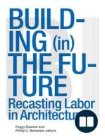 Building (in) the Future