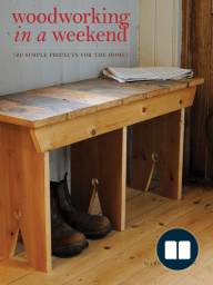Woodworking in a Weekend