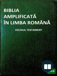 Biblia Amplificată În Limba Română