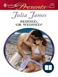 Bedded, or Wedded?