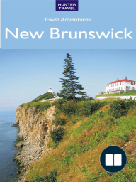 New Brunswick Travel Adventures