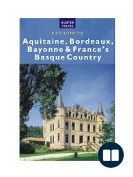 Aquitaine Bordeaux & France's Basque Country