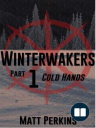Winterwakers Part 1