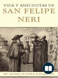 Vida y anécdotas de San Felipe Neri