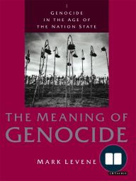 Genocide in the Age of the Nation State