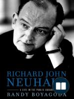 Richard John Neuhaus by Randy Boyagoda