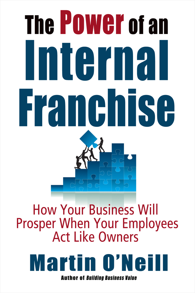 The Power Of An Internal Franchise By Martin Oneill Read Online