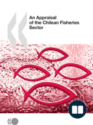 An Appraisal of the Chilean Fisheries Sector