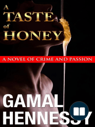A Taste of Honey (The Crime and Passion Series)