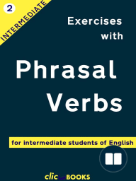 Exercises with Phrasal Verbs #2