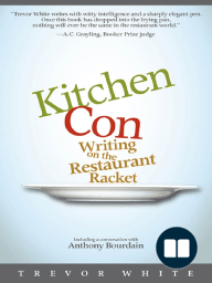 Kitchen Con; Writing on the Restaurant Racket